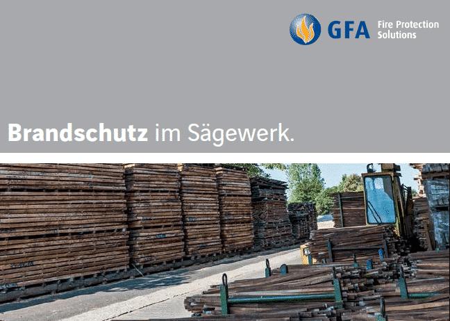 Brandschutz im Sägewerk GFA