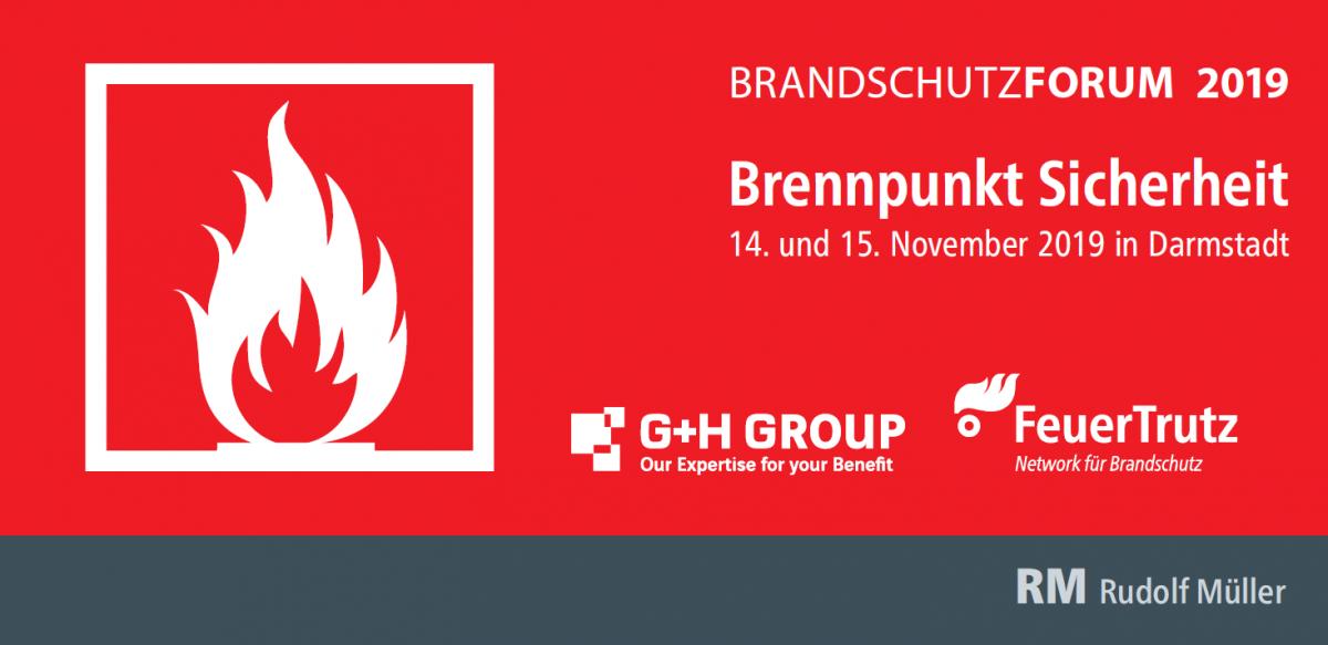 """Nehmen auch Sie am Brandschutzforum 2019 zum Thema """"Brennpunkt Sicherheit"""" teil!"""