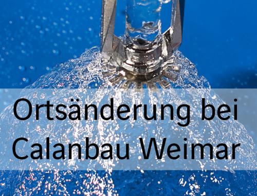 Ortsänderung bei Calanbau Weimar