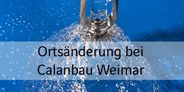 Ortsänderung Calanbau Weimar