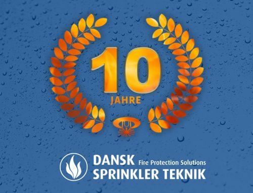 Ein weiteres Firmenjubiläum: Dansk Sprinkler Teknik feiert heute 10jähriges Bestehen!