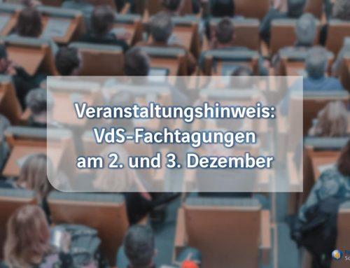 Veranstaltungshinweis: VdS-Fachtagungen am 2. und 3. Dezember – vor Ort und als Livestream